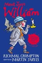 William's Haunted House and Other Stories - Meet Just William eBook by Martin Jarvis