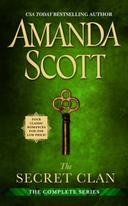 The Secret Clan: The Complete Series ebook by Amanda Scott