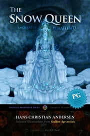 The Snow Queen, Digitally Remastered HD ebook by Hans Christian Andersen,H. B. Paull,Imagine Brothers
