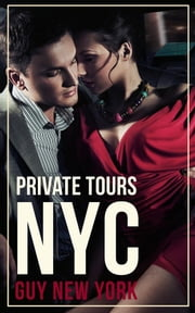 Private Tours: NYC ebook by Guy New York