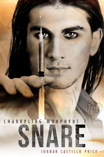 Snare (Channeling Morpheus 7) ebook by Jordan Castillo Price