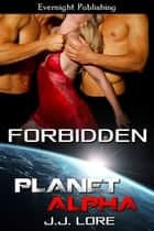 Forbidden ebook by J. J. Lore
