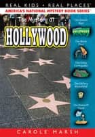 The Mystery at Hollywood ebook by Carole Marsh