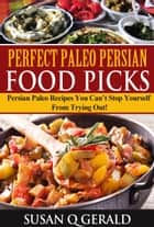 Persian Paleo ebook by Susan Q Gerald