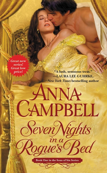 Seven Nights in a Rogue's Bed ebook by Anna Campbell