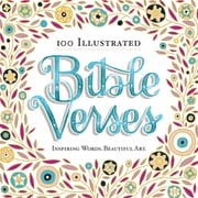 100 Illustrated Bible Verses - Inspiring Words. Beautiful Art. ebook by Workman Publishing