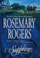 Sapphire ebook by Rosemary Rogers