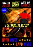 4 in 1 Thriller Box Set ebook by Kristoff Chimes