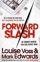 Forward Slash ebook by Mark Edwards,Louise Voss