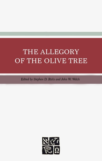 The Allegory of the Olive Tree ebook by Ricks,Stephen D.