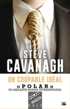 Un Coupable idéal - Une aventure d'Eddie Flynn, T2 eBook by Steve Cavanagh