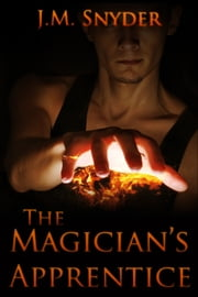 The Magician's Apprentice ebook by J.M. Snyder