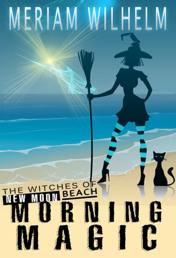 Morning Magic ebook by Meriam Wilhelm