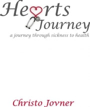 Hearts Journey ebook by Christo Jovner