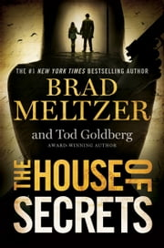 The House of Secrets ebook by Brad Meltzer,Tod Goldberg
