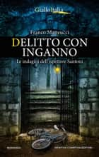 Delitto con inganno ebook by Franco Matteucci