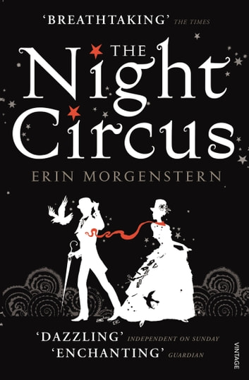 The Night Circus ebook by Erin Morgenstern