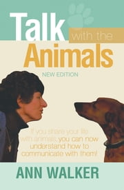 Talk With the Animals ebook by Ann Walker