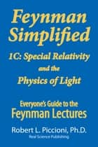 Feynman Lectures Simplified 1C ebook by Robert Piccioni