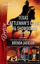 Texas Cattleman's Club: The Showdown Volume 2 - Temptation\Millionaire Playboy, Maverick Heiress\In Bed With The Opposition ebook by Brenda Jackson, Robyn Grady, Kathie DeNosky