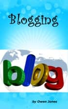 Blogging ebook by Owen Jones