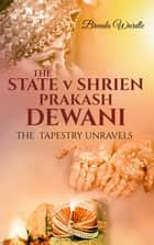 The State v Shrien Prakash Dewani (A Tapestry Unravels) ebook by Brenda Wardle