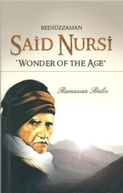 Bediüzzaman Said Nursi ebook by Ramazan Balcı