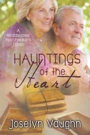 Hauntings of the Heart ebook by Joselyn Vaughn