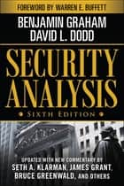 Security Analysis: Sixth Edition, Foreword by Warren Buffett ebook by Benjamin Graham, David Dodd