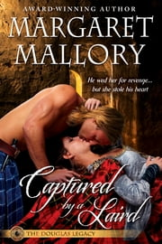 CAPTURED BY A LAIRD ebook by MARGARET MALLORY