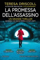 La promessa dell'assassino ebook by Teresa Driscoll