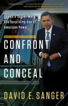 Confront and Conceal ebook by David E. Sanger