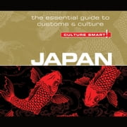 Japan - Culture Smart! - The Essential Guide to Customs & Culture audiobook by Paul Norbury