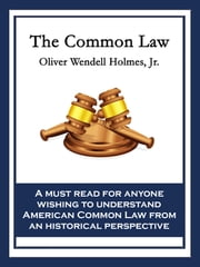 The Common Law ebook by Oliver Wendell Holmes