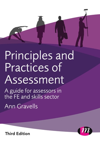 Principles and practices of assessment ebook by ann gravells principles and practices of assessment a guide for assessors in the fe and skills sector fandeluxe Gallery