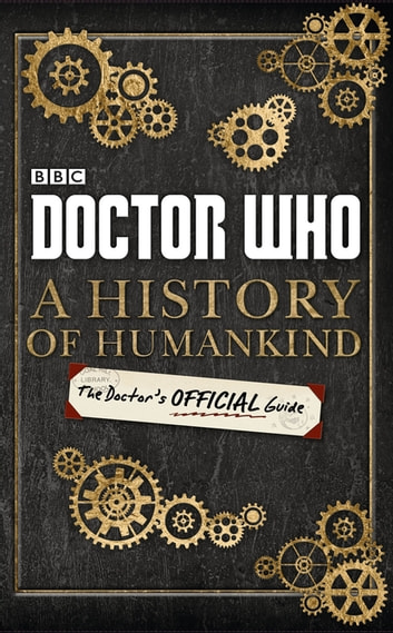 Doctor who a history of humankind the doctors official guide doctor who a history of humankind the doctors official guide ebook by penguin books fandeluxe