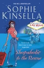 Shopaholic to the Rescue - (Shopaholic Book 8) ebook by Sophie Kinsella