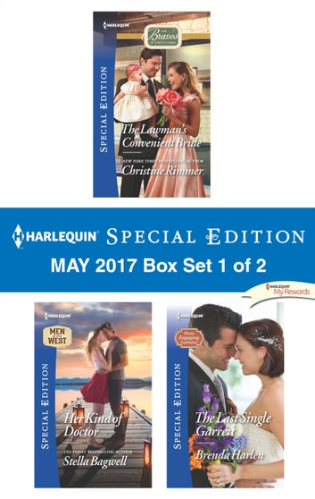Harlequin Special Edition May 2017 Box Set 1 of 2 - An Anthology ebook by Christine Rimmer,Stella Bagwell,Brenda Harlen