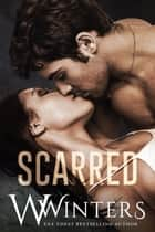 Scarred ebook by W. Winters, Willow Winters