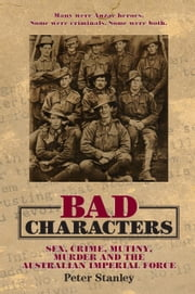 Bad Characters ebook by Peter Stanley