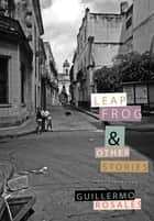 Leapfrog ebook by Guillermo Rosales, Anna Kushner