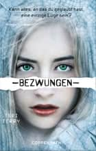 Bezwungen ebook by Teri Terry,Marion Hertle,Petra Knese