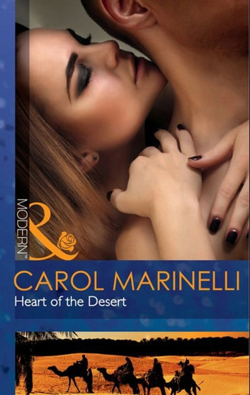 Heart of the Desert (Mills & Boon Modern) ebook by Carol Marinelli