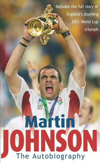 Martin Johnson Autobiography ebook by Martin Johnson,Martin Johnson