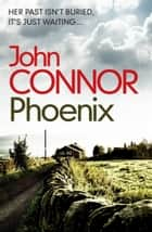 Phoenix eBook by John Connor