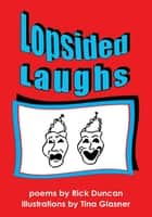 Lopsided Laughs ebook by Rick Duncan & Tina Glasner