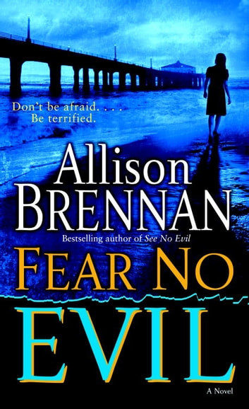 Fear No Evil ebook by Allison Brennan
