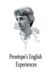 Penelope's English Experiences ebook by Kate Douglas Wiggin