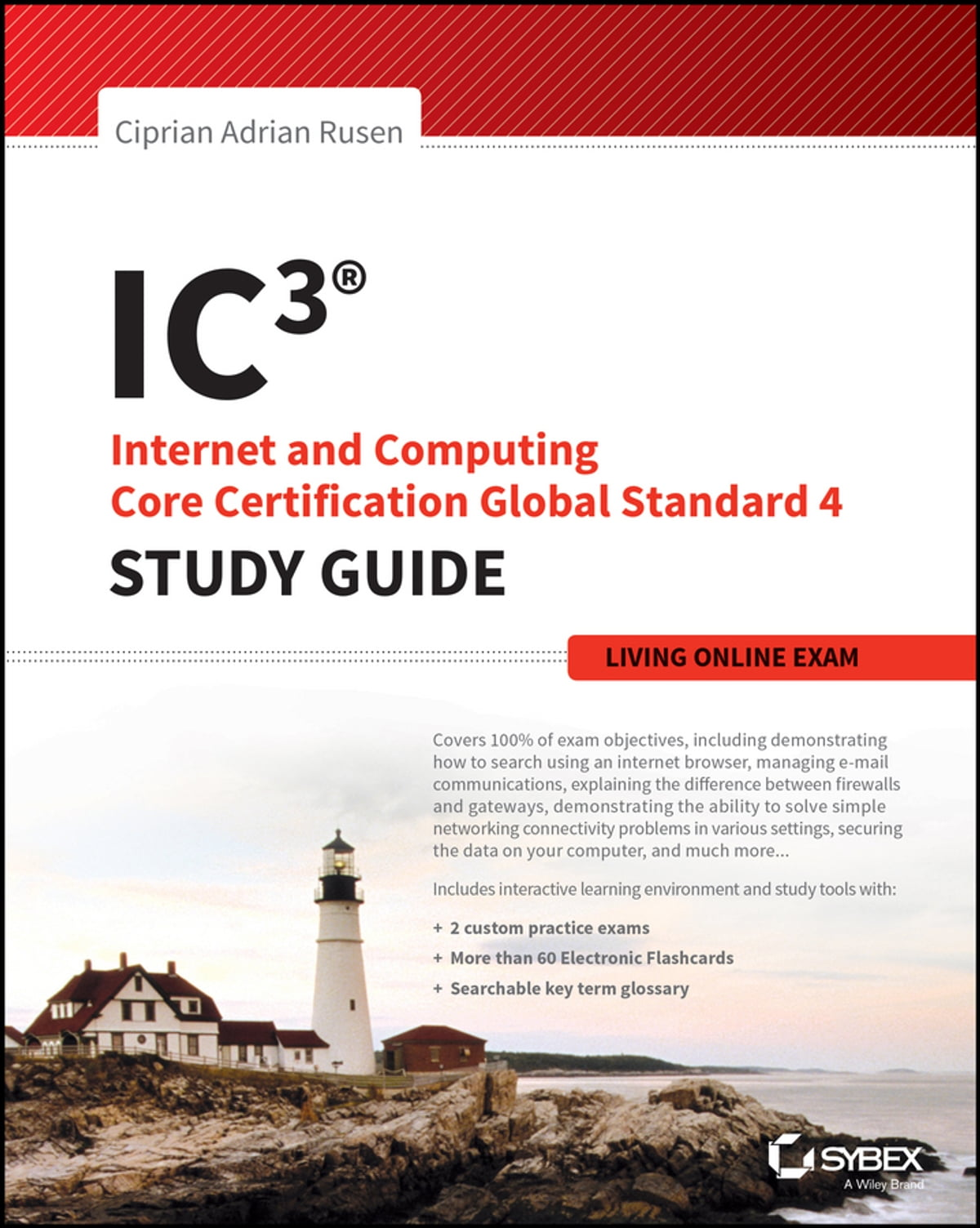 Ic3 Internet And Computing Core Certification Living Online Study