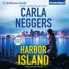 Harbor Island audiobook by Carla Neggers, Carla Mercer-Meyer